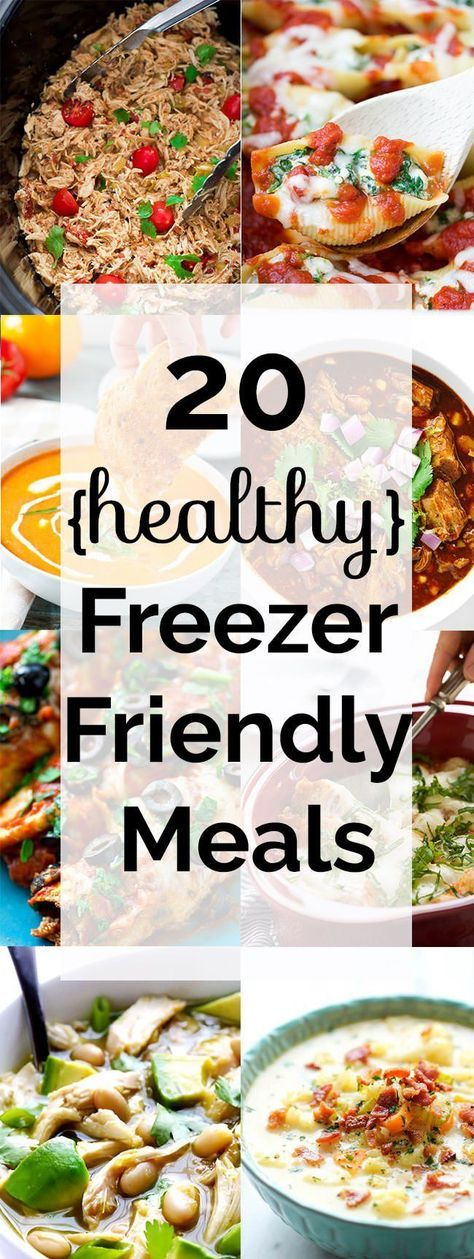 20 Healthy Freezer Friendly Meals from casseroles to crock pot that are perfect for busy families!