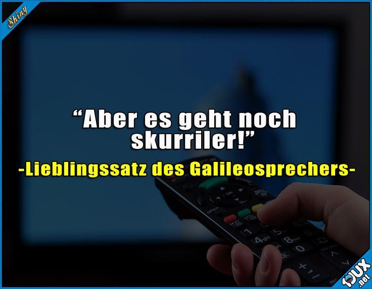Der Satz fällt da echt oft ^^'  Lustige Sprüche und Memes #Jodel #Sprüche #Pro7 #ProSieben #Fernsehen #Galileo #lustigeSprüche #sowahr