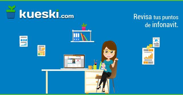 Cómo revisar tus puntos de INFONAVIT http://kski.tips/1N6G1v5  #KueskiTips