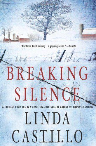Breaking Silence (Kate Burkholder Novels) by Linda Castillo
