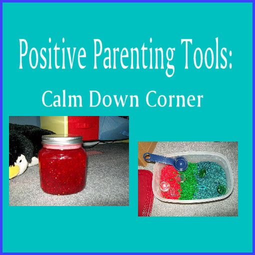 Positive Parents: Positive Parenting Tools: Calm Down Corner - love this idea over the traditional 'time out'.