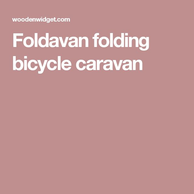 Foldavan folding bicycle caravan