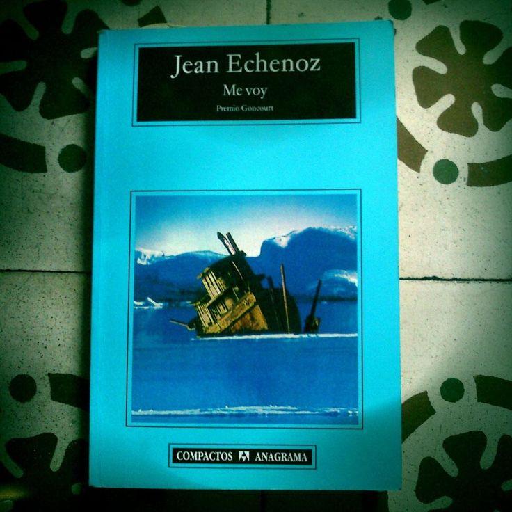 @CgAjeanmurdock añade a su pila de libros este de Jean Echenoz, Me voy.