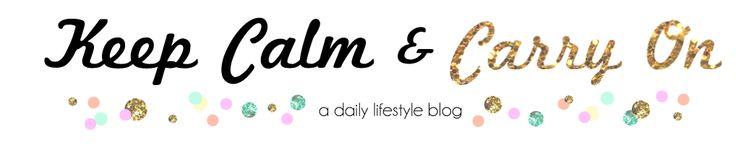 Keep Calm & Carry On: a good lifestyle blog