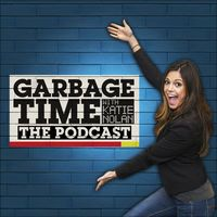 The Garbage Time Podcast with Katie Nolan by FOX Sports