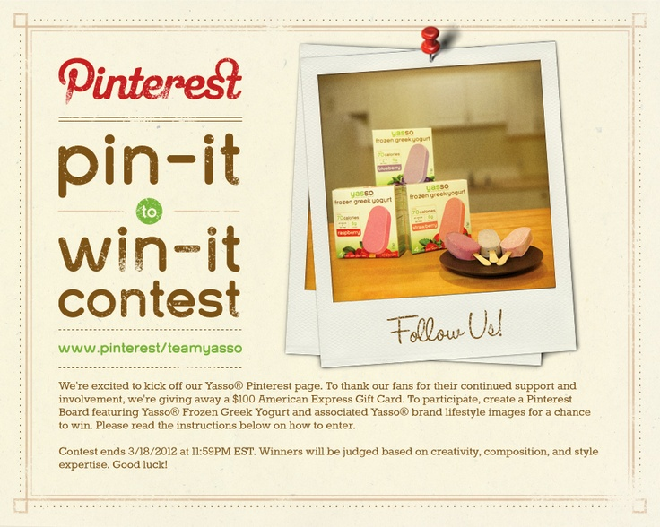 Enter our Pin-It to Win-It Contest here on Pinterest. For more information and instructions, please click on the link. Good luck!
