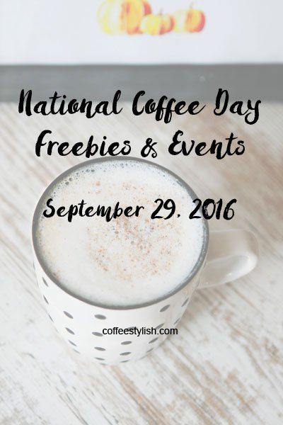 National Coffee Day 2016 Freebies & Events