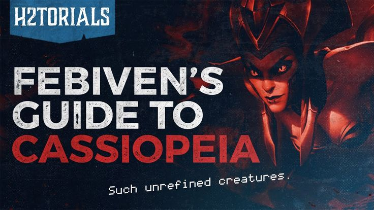 H2Torials Episode 25: Febiven's Cassiopeia Guide https://youtu.be/3gg5enlzDvI #games #LeagueOfLegends #esports #lol #riot #Worlds #gaming