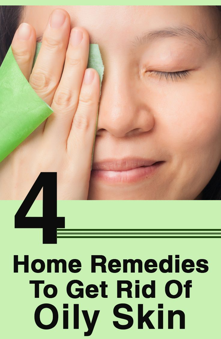 7 effective home remedies to get rid of oily skin healthy oils home and home remedies. Black Bedroom Furniture Sets. Home Design Ideas