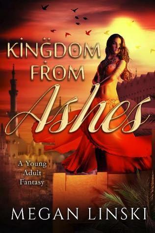 Mythical Books: Kingdom from Ashes (Kingdom Saga #1) by Megan Linski