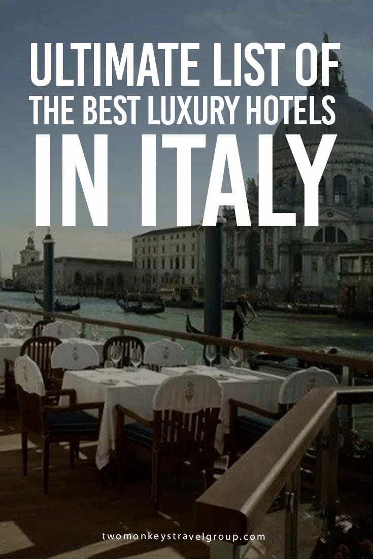 Ultimate List of The Best Luxury Hotels in Italy This article compiled the Best Luxury Hotels in Italy – Best Luxury Hotels in Rome, Best Luxury Hotels in Florence, Best Luxury Hotels in Venice, Best Luxury Hotels in Milan, Best Luxury Hotels in Naples, and Best Luxury Hotels in Palermo.