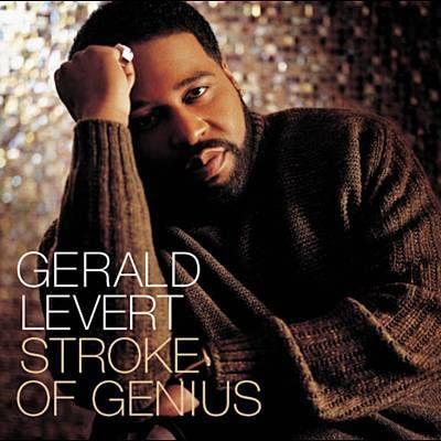 Stroke Of Genius - Gerald Levert