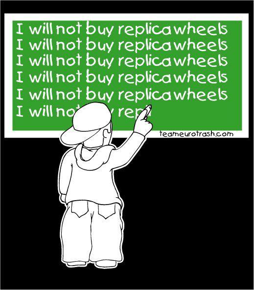 Replica wheels / Eurotrash Apparel