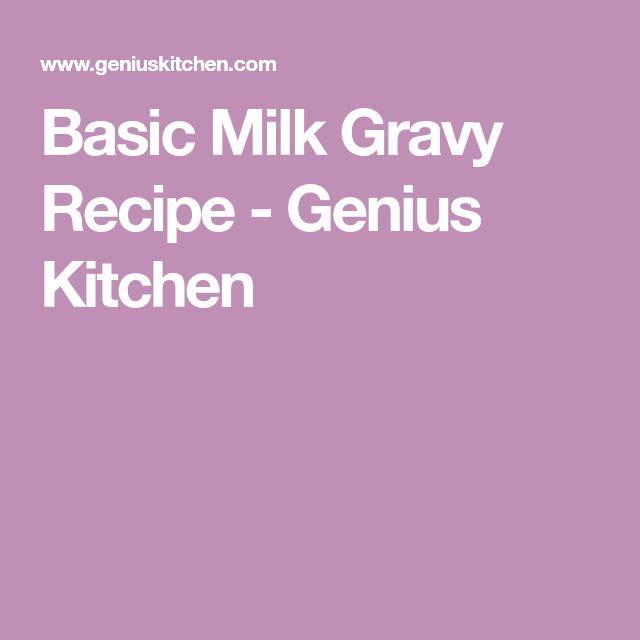 Basic Milk Gravy Recipe - Genius Kitchen