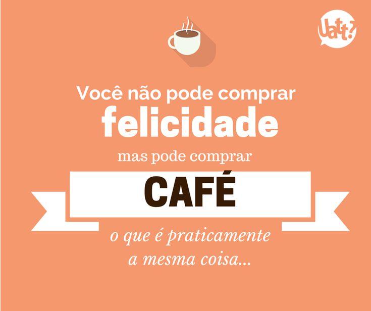 Nosso eterno amor por café.