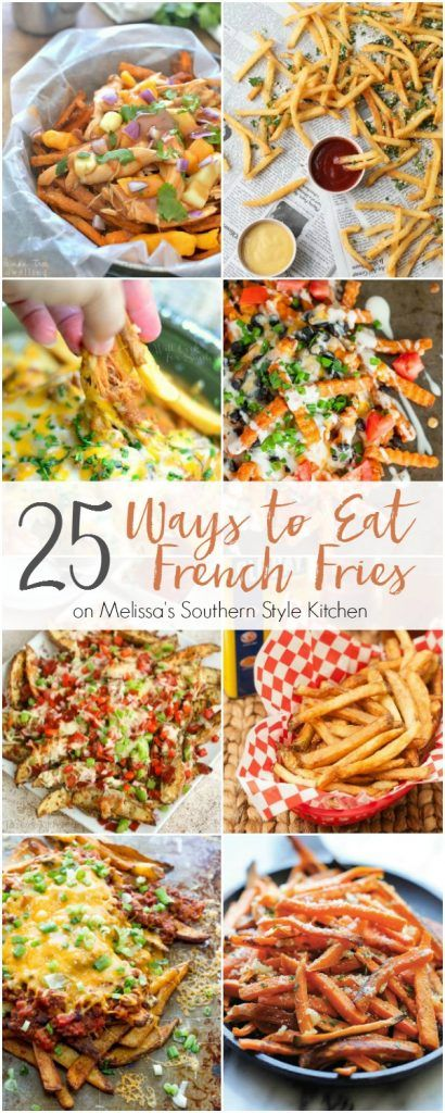 25 Ways to Eat French Fries | Melissa's Southern Style Kitchen