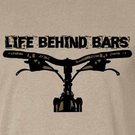 Bicycle T-Shirt Mountain Bike Life Behind Bars Fixed Gear Bike Tshirt., via Etsy. @Amber Kirby