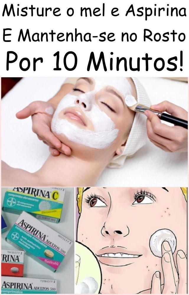 Misture o mele Aspirina E Mantenha-se no Rosto Por 10 Minutos! – Beleza Poderosa