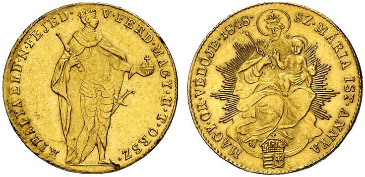 AV Ducat. Hungary Coins, Habsburg Rulers. War of Independence 1848. Kremnitz mint, 1848. 3,46g. F 227. Good EF. Price realized 2011: 550 USD.