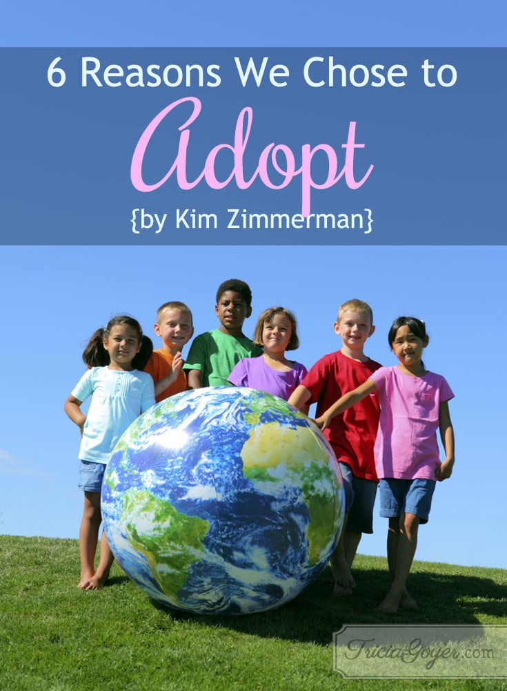 6 reasons we chose to adopt ... encouragement and inspiration!