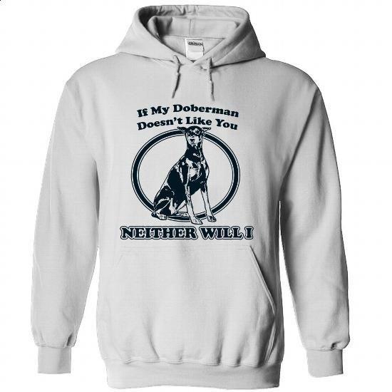 Doberman Funny Tshirts - #custom shirt #womens sweatshirts. SIMILAR ITEMS => https://www.sunfrog.com/No-Category/Doberman-Funny-Tshirts-4613-White-Hoodie.html?60505