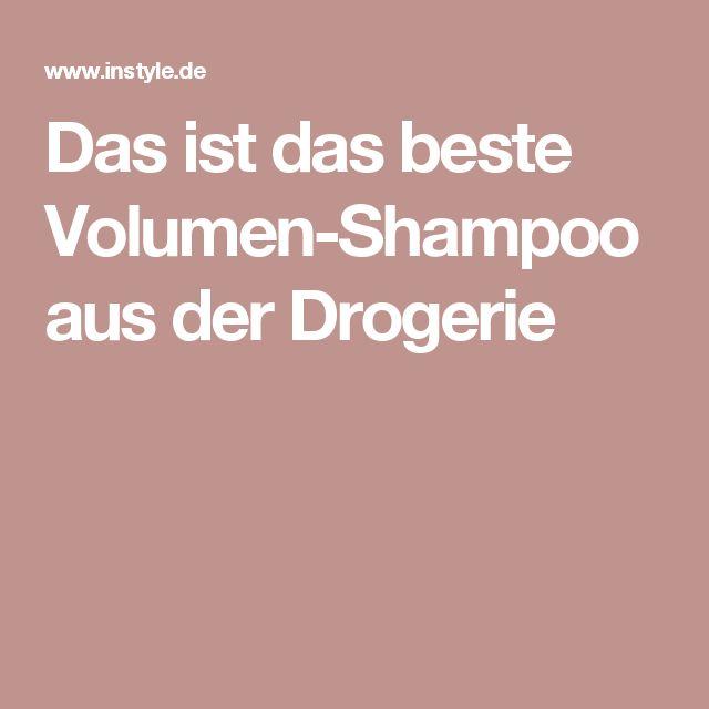 Das ist das beste Volumen-Shampoo aus der Drogerie