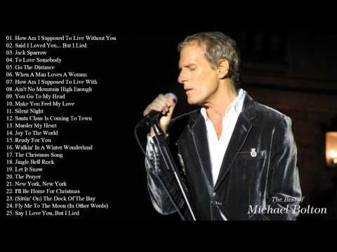 Best Songs of Michael Bolton   Michael Bolton's Greatest Hits