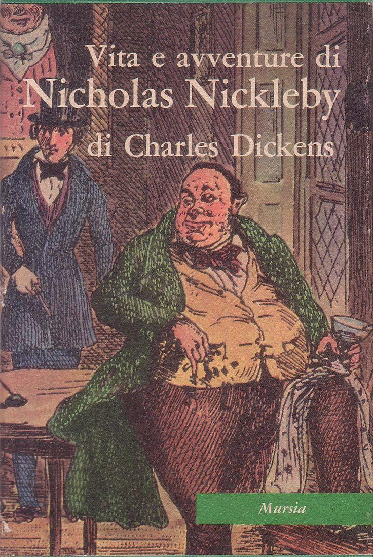 Vita e avventure di Nicola Nickleby @ Charles Dickens