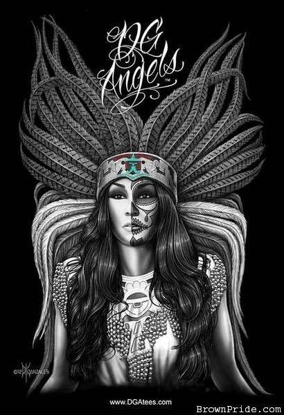 Azteca Queen. Creator of the homies new T-Shirt line at WWW.DGAngels.com beautiful work and merch