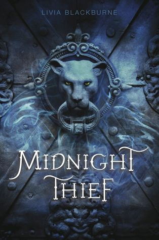 Midnight Thief by Livia Blackburne | Publisher: Disney-Hyperion | Publication Date:  July 8, 2014 | #YA #Fantasy #DebutAuthor