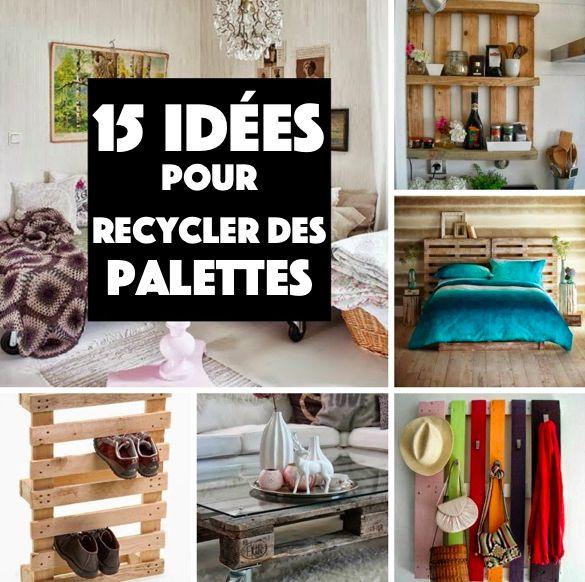 15 nouvelles id es pour recycler vos palettes - Ou trouver des palettes en bois ...