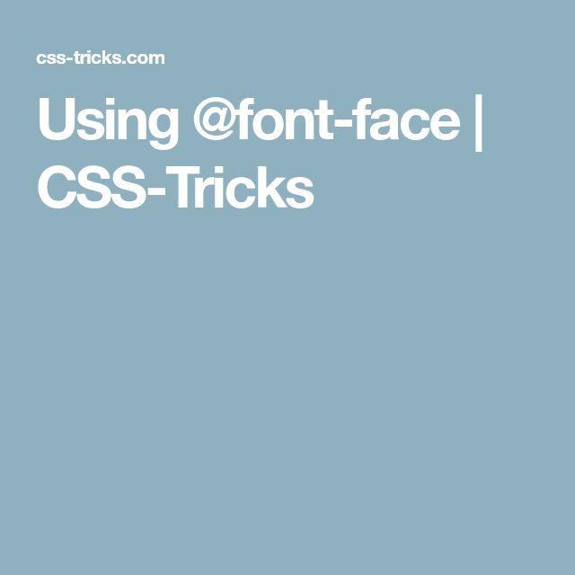 Using @font-face | CSS-Tricks