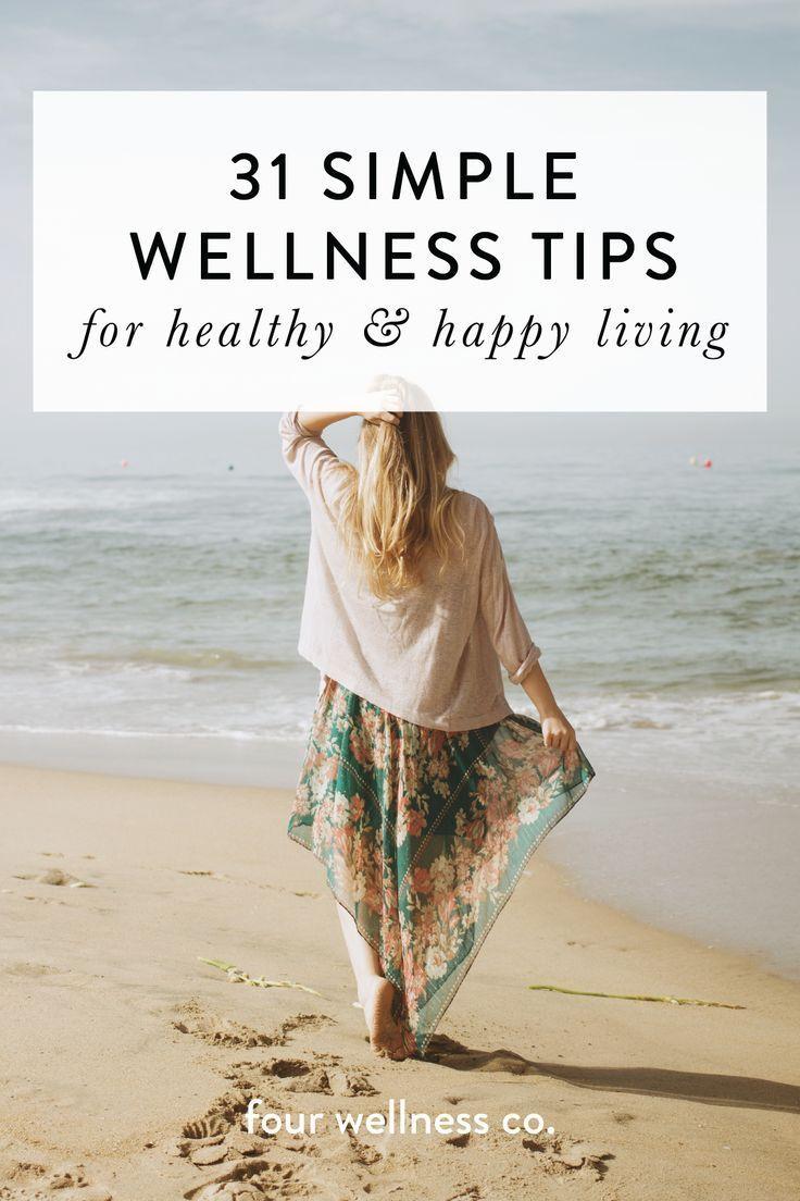 31 einfache Wellnesstipps für ein gesundes und glückliches Leben // Einfache und einfache Arten zu leben …   – Fitness Inspiration