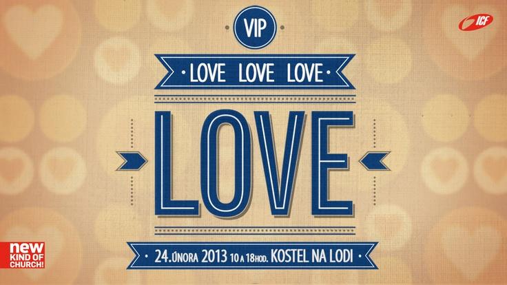 Love Love Love 24.2.2013