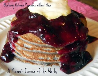 Recipe for Blueberry Oatmeal Pancakes without Flour ~ A Mama's Corner of the World