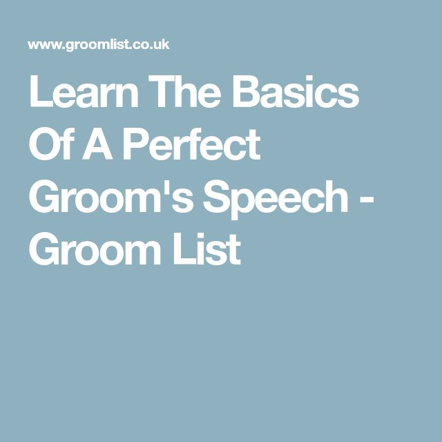 Learn The Basics Of A Perfect Groom's Speech - Groom List