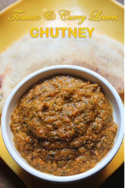 YUMMY TUMMY: Tomato Curry Leaves Chutney Recipe - Thakkali Karuveppilai Chutney Recipe