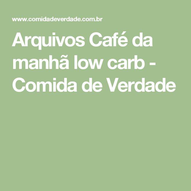 Arquivos Café da manhã low carb - Comida de Verdade