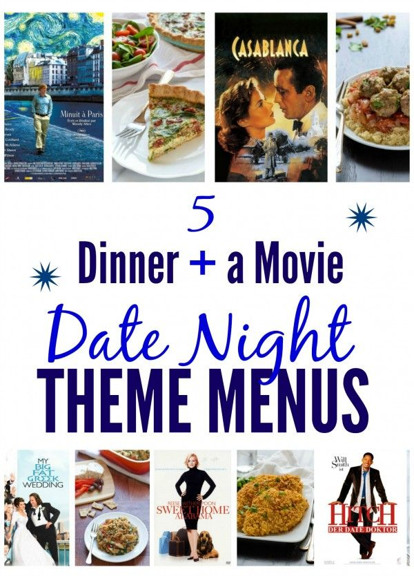 Awesome ideas for a cheap date night: 5 Dinner and a Movie Date Night Ideas. Romantic movies and a menu to match.