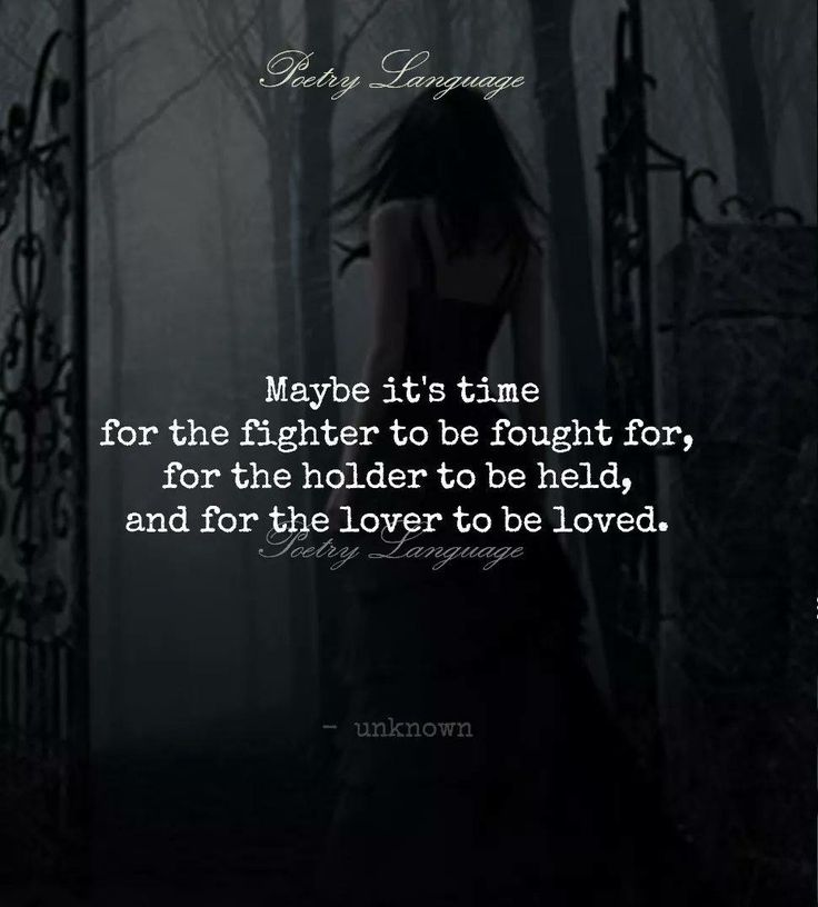 I fight for me. I hold my heart. I love myself.