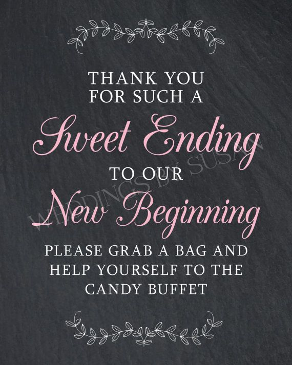 Are you treating your wedding guests to a candy buffet? Let them know how much you appreciate them sharing in your sweet day with this DIY Digital Download Wedding Sign by Weddings by Susan.  This listing is for a digital copy of an 8x10 vertical sign design that reads: Thank you for such a Sweet Ending to our New Beginning! Please grab a bag and help yourself to the Candy Buffet  The message is in white on a chalkboard style background with the words Sweet Ending and New Beginning in light…
