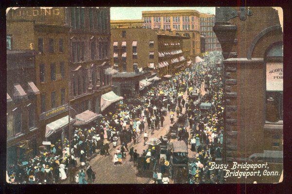 Postcard Busy Street Bridgeport,CT 1910