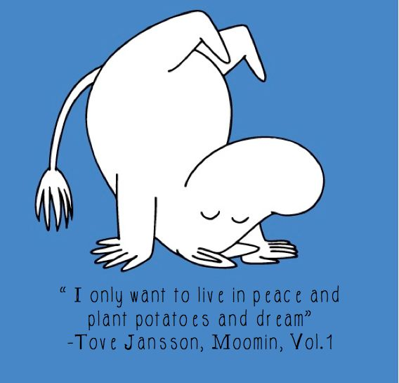 Tove Jansson Quote, Made by Harriet Evans =^.^=