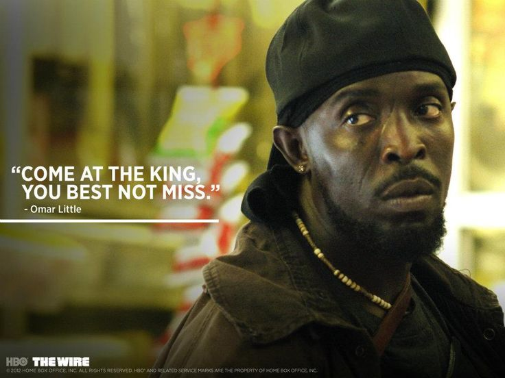 The Wire the greatest and my most quoted show ever