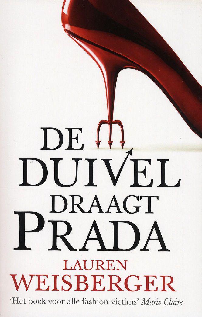 Lauren Weisberger, De duivel draagt Prada