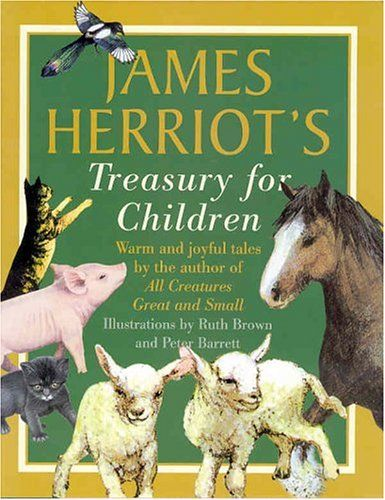 James Herriot's Treasury - Funny and warm real life animal stories.