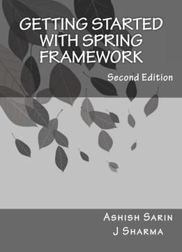 Getting Started With Spring Framework PDF