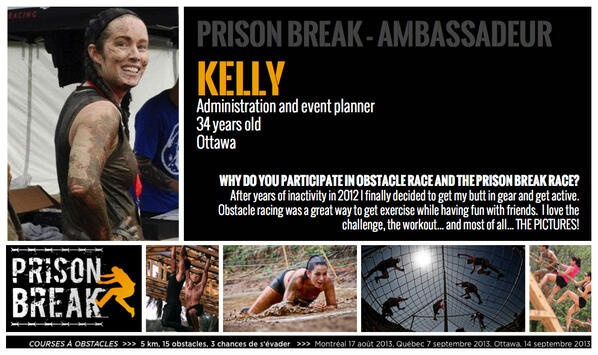 Course Prison Break (PrisonBreakRace) is proud to introduce you to Kelly, one of our Ottawa ambassador and a famous Canadian Mudd Queen!