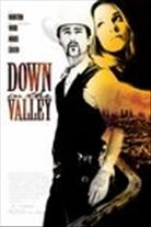 Down in the Valley (2005). Starring: Edward Norton, Evan Rachel Wood, David Morse and Rory Culkin