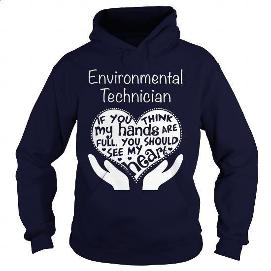 ENVIRONMENTAL TECHNICIAN - FULL OF LOVE - #sweats #dress shirts for men. GET YOURS => https://www.sunfrog.com/LifeStyle/ENVIRONMENTAL-TECHNICIAN--FULL-OF-LOVE-Navy-Blue-Hoodie.html?60505